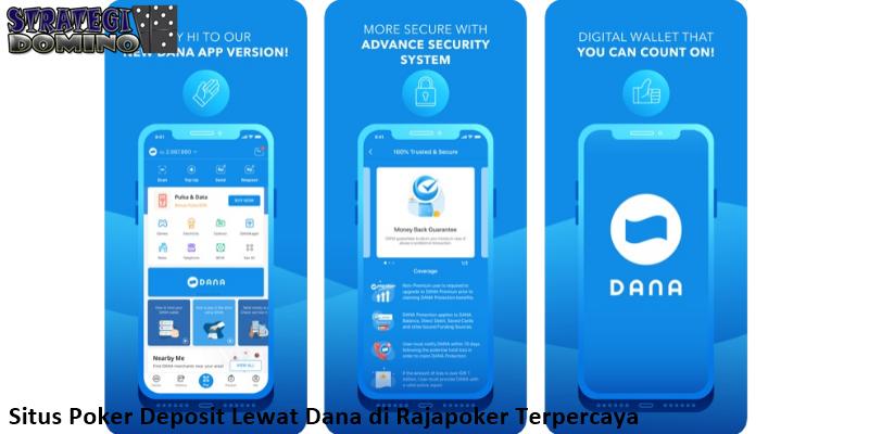 Situs Poker Deposit Lewat Dana di Rajapoker Terpercaya