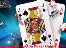 Rahasia Langkah Bobol Akun Poker Online PKV Games